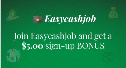 Easycashjob - Now Everyone Can Work Online