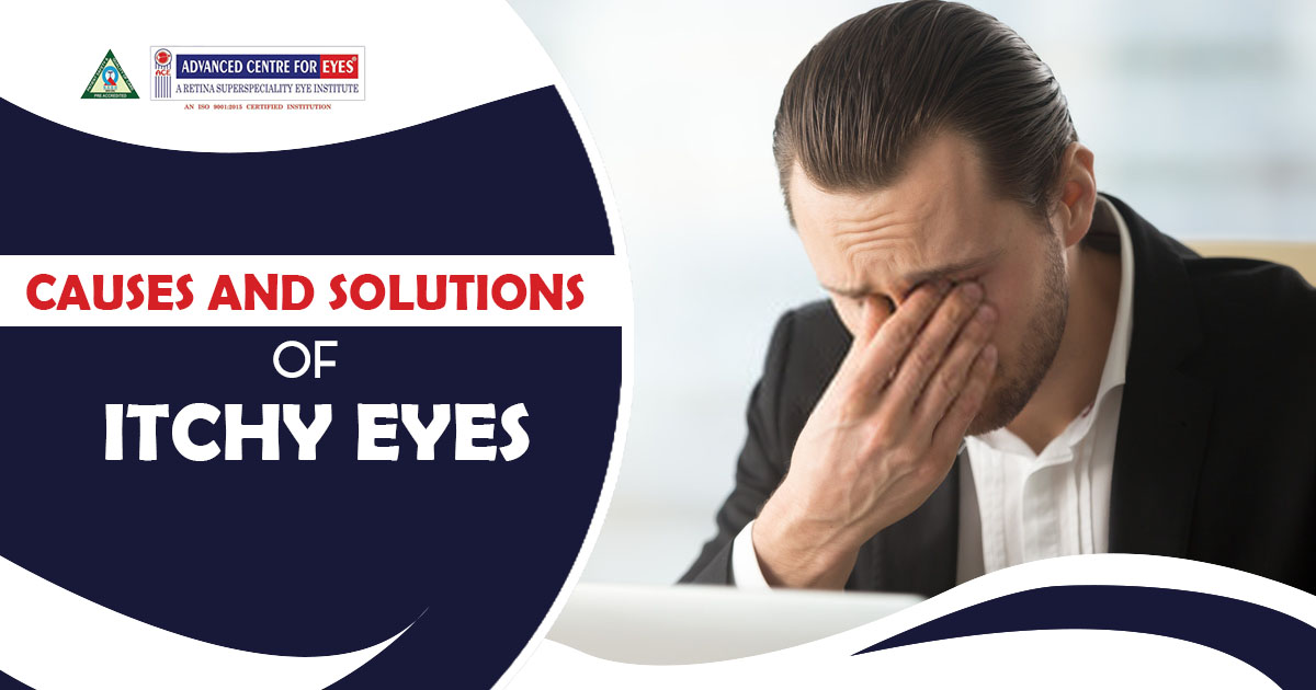 Causes and solutions of Itchy Eyes