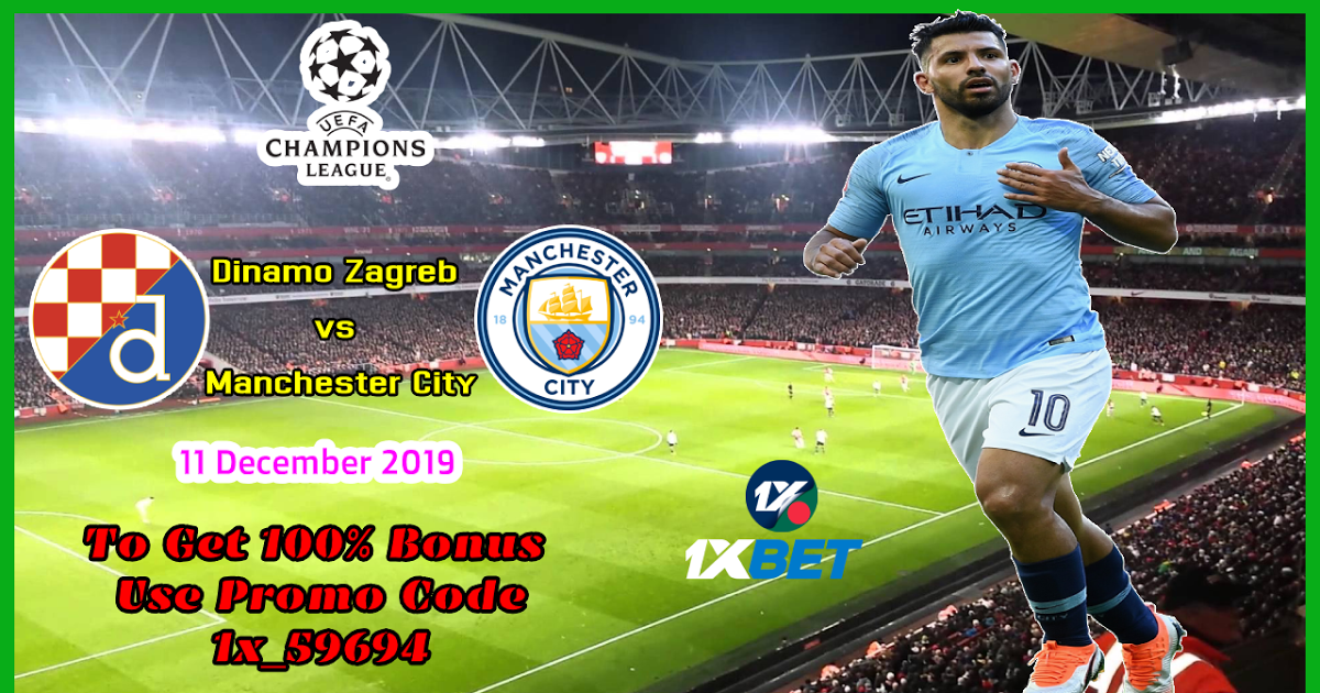 দিনমো জাগ্রেব (Dinamo Zagreb) বনাম ম্যানচেস্টার সিটি (Manchester City): উয়েফা চ্যাম্পিয়নস লীগ - 1xbet বাংলা তথ্য কোষ