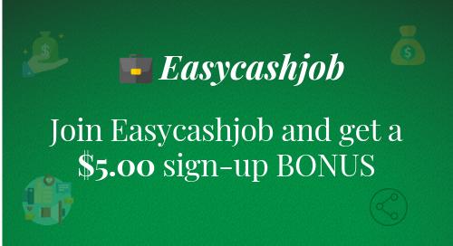 Easycashjob - Now Everyone Can Work Online