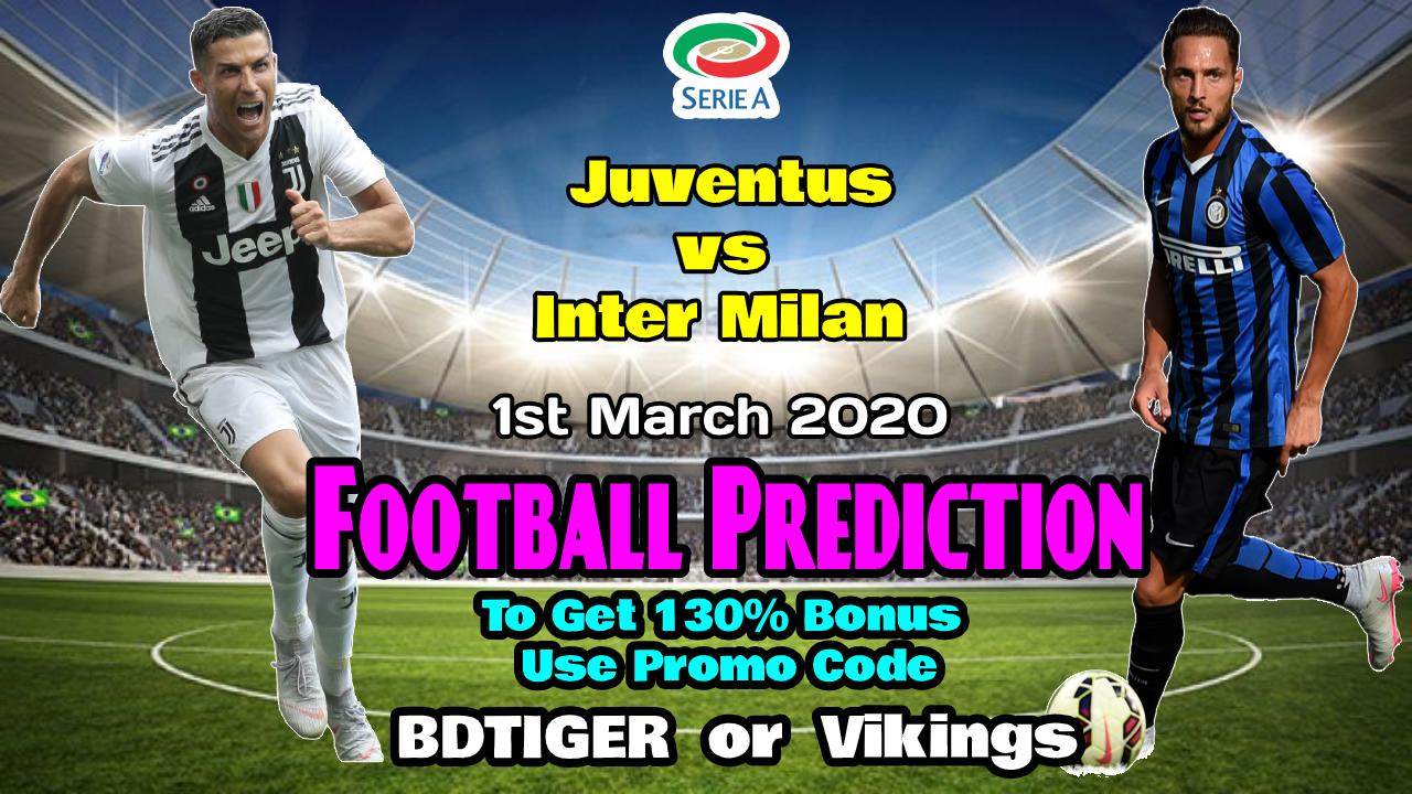 Juventus vs Inter Milan    Italy – Serie A    1 March 2020    - Bengla Sport